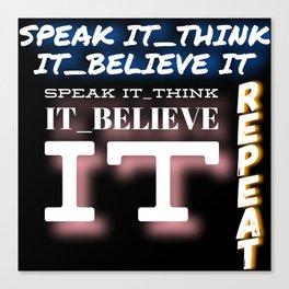 speak it Canvas Print