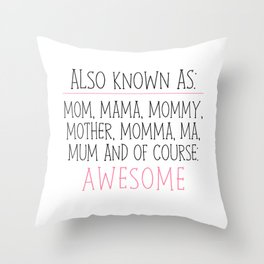 Awesome Mom Throw Pillow