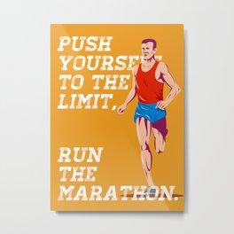 Marathon Push to the Limit Poster Metal Print