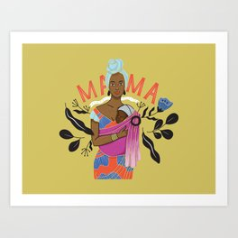 MAMA Art Print