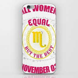 Best-Women-Born-On-November-03-Scorpio---Sao-chép iPhone Skin