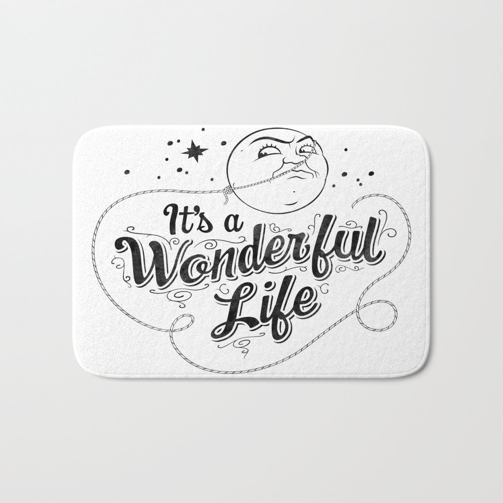 It's A Wonderful Life 2 Bath Mat by Graphicsbyhand BMT8679306