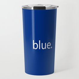 blue. Travel Mug