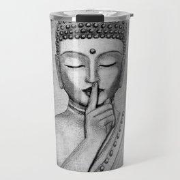 Shh... Do not disturb - Buddha Travel Mug