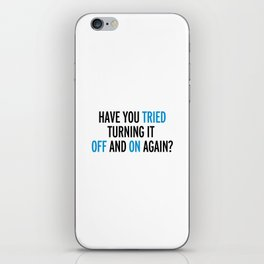 Off And On Again Funny Quote iPhone Skin