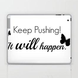Keep Pushing Laptop & iPad Skin