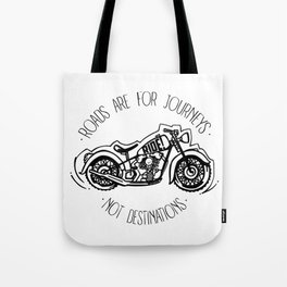 Roads are for Journeys Tote Bag