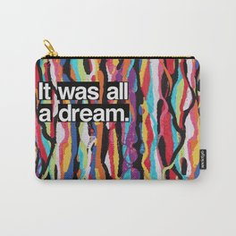 """It Was All A Dream"" Biggie Smalls Inspired Hip Hop Design Carry-All Pouch"