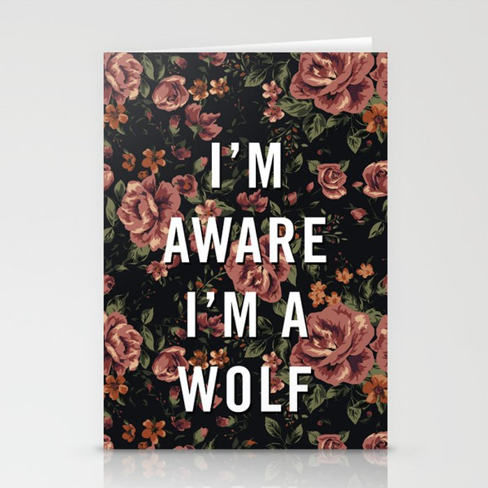 I\'m Aware I\'m A Wolf Stationery Cards by jasongill | Society6