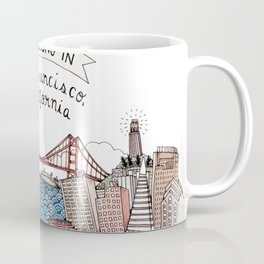 We Belong in San Francisco Coffee Mug
