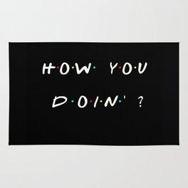 HOW YOU DOIN'? Rug