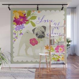 Love U More - Pug Wall Mural