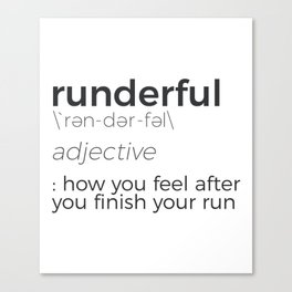 Adrenaline Rush Runner's High Running Is Life Run Design Canvas Print