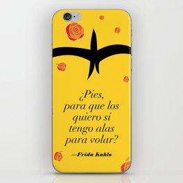 Frida Kahlo: ¿Pies, para que los quiero si tengo alas para volar? iPhone Skin