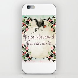 Dreamer Quote (Inspirational) iPhone Skin