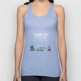 Chemistry is Just like Cooking Don't Lick Spoon T-Shirt Unisex Tank Top