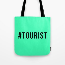 TOURIST Tote Bag