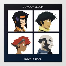 Cowboy Bebop - Bounty Days Canvas Print
