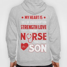 Cool T-Shirt From Nurse Practitioner Son. Gift For Dad/Mom. Hoody