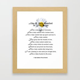 Like Baby Cradled In His Arms Poem Framed Art Print