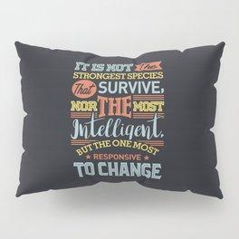 Strongest Species Pillow Sham