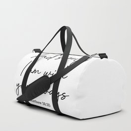 And surely I am with you always. Matthew 28:20 Duffle Bag