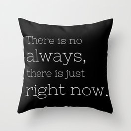 There is no always - Californication Collection Throw Pillow