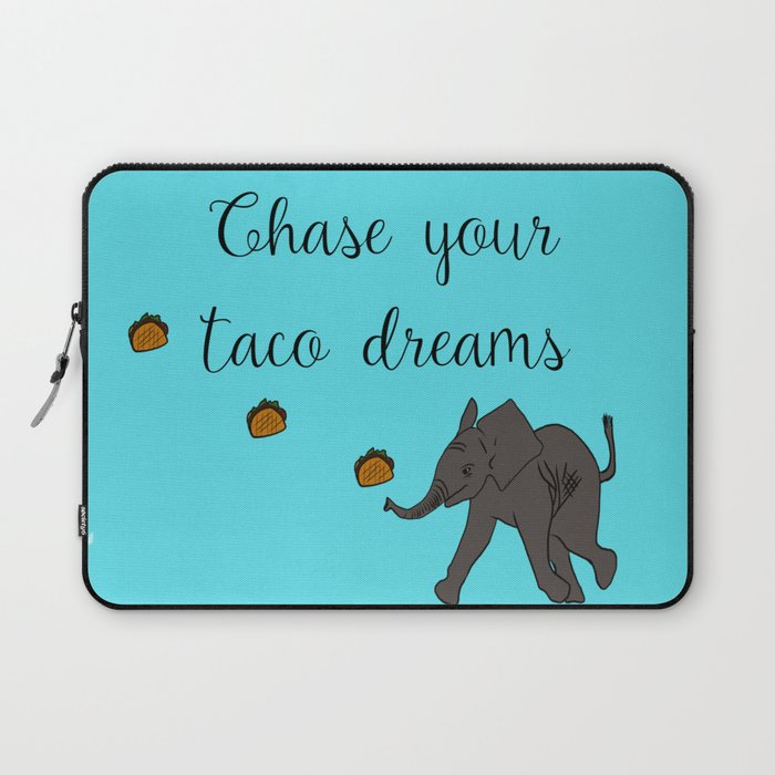 Baby Elephant Chase Your Taco Dreams! Laptop Sleeve
