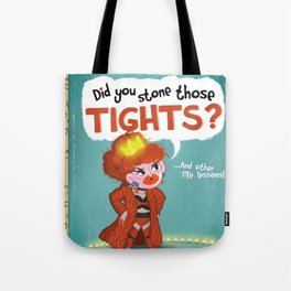 Did You Stone Those Tights? Tote Bag