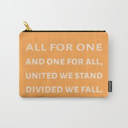 The Three Musketeers Quote Carry-All Pouch