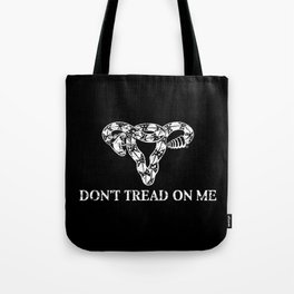 Don't Tread On Me B&W Tote Bag