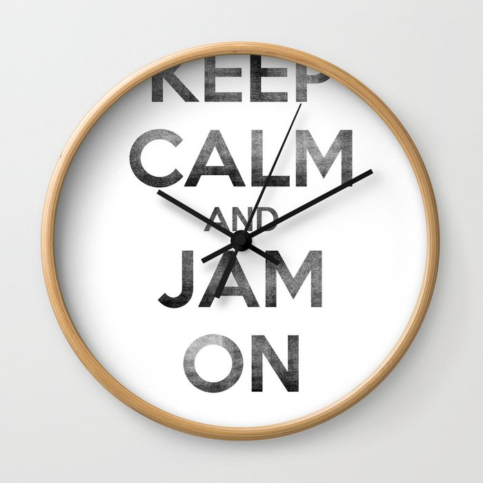 Keep Calm and Jam On Wall Clock