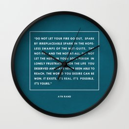 Do not let your fire go out Wall Clock