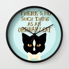 No Such Thing as an Ordinary Cat Wall Clock