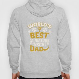 World's Best Miniature Pinscher Dad Hoody