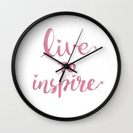 Live to inspire Wall Clock