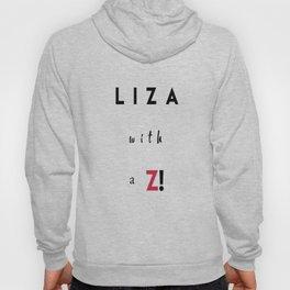 Liza with a Z Hoody