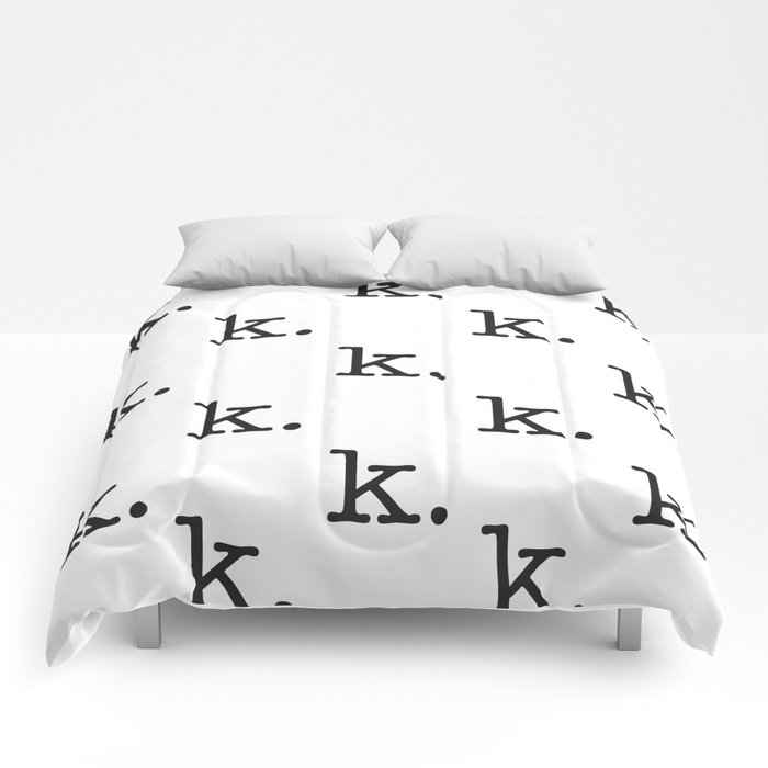 k. • text you don't want • typography • for the pessimist • passive aggressive Comforters