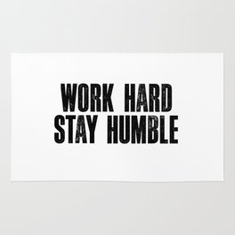 Work Hard Stay Humble Black and White Letterpress Poster Office Decor Tee Shirt Rug