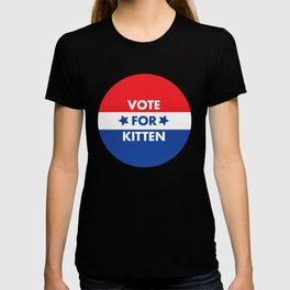 Vote For Kitten T-shirt