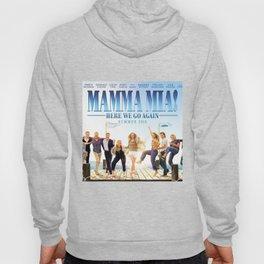 Mamma Mia! Here We Go Again Hoody