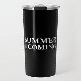 Summer is Coming Travel Mug