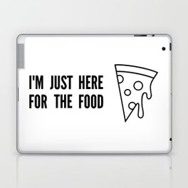 I'm Just Here For The Food Laptop & iPad Skin