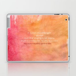 It is Not My Strength Alone... Laptop & iPad Skin