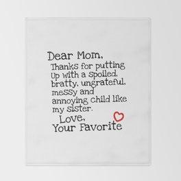 Dear Mom (Sister) Throw Blanket