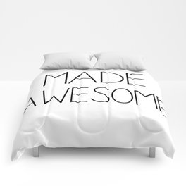 made awesome Comforters