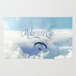 Make the most out of life Rug