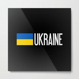 Ukraine: Ukrainian Flag & Ukraine Metal Print