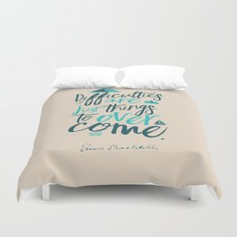 Shackleton quote on difficulties, illustration, interior design, wall decoration, positive vibes Duvet Cover