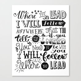 Where You Lead   Gilmore Girls Canvas Print